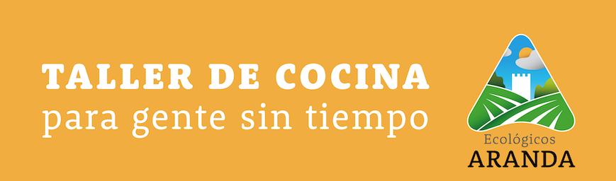 Cabecera Taller de Cocina - Noticias Ecológicos Aranda